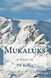 img - for Mukaluks book / textbook / text book