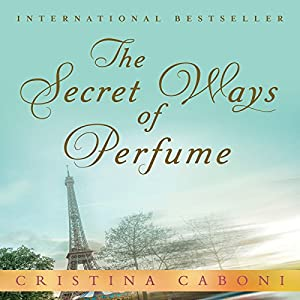 The Secret Ways of Perfume Audiobook