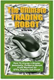 img - for The Ultimate Trading Robot book / textbook / text book