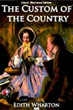 Image of The Custom of the Country (Classic Illustrated Edition)