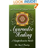 Ayurvedic Healing: A Comprehensive Guide by Dr. David Frawley