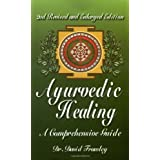 Ayurvedic Healing: A Comprehensive Guideby Dr. David Frawley