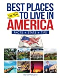 Best Places to Live in America: Facts, States & Tips