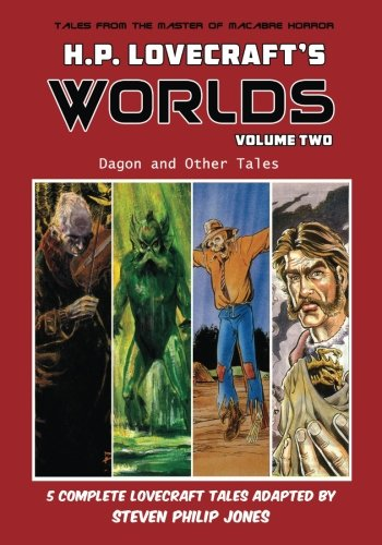 H.P. Lovecraft's Worlds – Volume Two: Dagon and Other Tales
