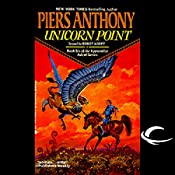 Unicorn Point: Apprentice Adept Series, Book 6 | Piers Anthony