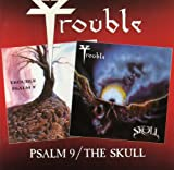 Trouble Psalm 9/The Skull