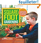 Square Foot Gardening with Kids: Lear...