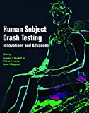 img - for Human Subject Crash Testing: Innovations and Advances book / textbook / text book