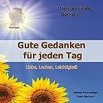 Liebe, Lachen, Leichtigkeit - Gute Gedanken für jeden Tag: Glaubenssätze & Affirmationen für Gesundheit, Zufriedenheit und Glück | Frank Beckers