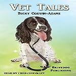 Vet Tales | Becky Corwin-Adams