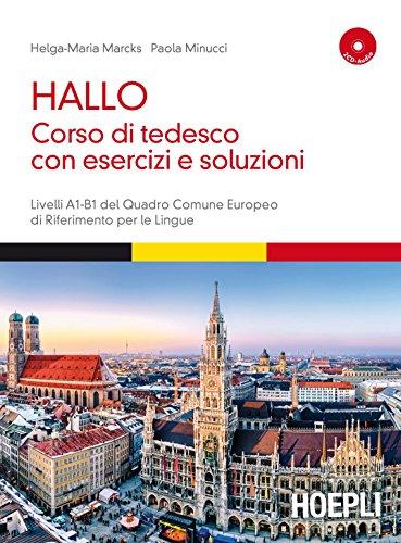 Hallo Corso di tedesco con esercizi e soluzioni A1 B1 Con 2 CD Audio PDF