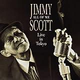 echange, troc Jimmy Scott - All of Me: Live in Tokyo