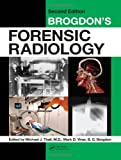 img - for Brogdon's Forensic Radiology, Second Edition book / textbook / text book