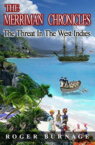 the-threat-in-the-west-indies-the-merriman-chronicles-book-2-english-edition