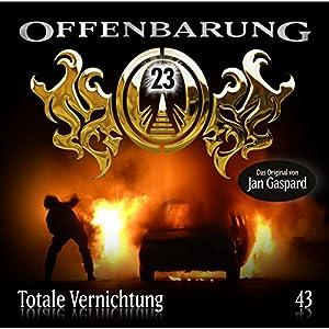 Totale Vernichtung (Offenbarung 23, 43) Hörspiel