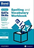 Bond SATs Skills Spelling and Vocabulary...