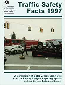 Traffic safety facts 1997 a compilation of motor vehicle for Department highway safety motor vehicles