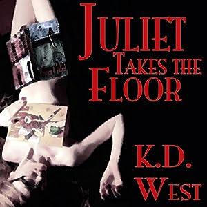 Juliet Takes the Floor Audiobook