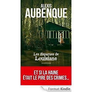 Alexis Aubenque - Les Disparues de Louisiane