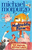 Mudpuddle Farm: Six Animal Adventures (Mudpuddle Farm)
