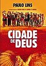 Cidade de Deus (Em Portuguese do Brasil) par Lins