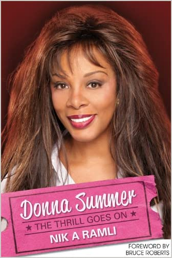 Donna Summer: The Thrill Goes On, A Tribute by Nik Ramli