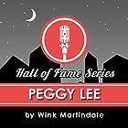 Peggy Lee Radio/TV von Wink Martindale Gesprochen von: Wink Martindale