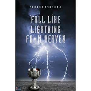 Fall Like Lightning from Heaven Audiobook