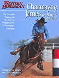 Charmayne James on Barrel Racing (Western Horseman Books)