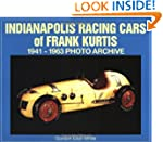 Indianapolis, Racing Cars of Frank Ku...