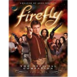 Firefly: The Official Companion: Volume One: 1by Joss Whedon