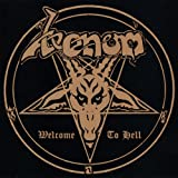 Welcome To Hell by Venom (2006-01-02)