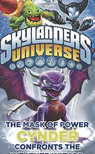 The Mask of Power: Cynder Confronts the Weather Wizard #5 (Skylanders Universe) PDF