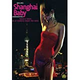"Shanghai Baby [IT Import]von ""Anya"""