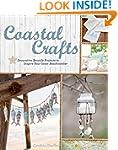 Coastal Crafts: Decorative Seaside Pr...