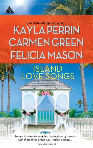 Image of Island Love Songs: Seven Nights in Paradise\The Wedding Dance\Orchids and Bliss (Harlequin Kimani Arabesque)