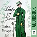Lady in Green Audiobook by Barbara Metzger Narrated by Stevie Zimmerman