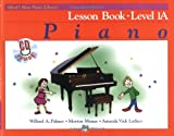 Alfreds Basic Piano Lesson Book: Level 1A (Alfreds Basic Piano Library)