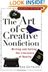 The Art of Creative Nonfiction: Writi...
