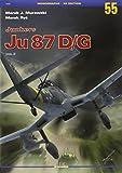 Junkers Ju 87 D/G, Volume 2 (Monographs (Kagero))