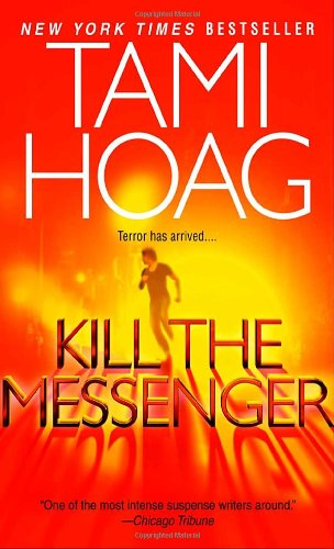 Kill the Messenger by Tami Hoag