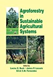 img - for Agroforestry in Sustainable Agricultural Systems (Advances in Agroecology) book / textbook / text book