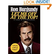 Ron Burgundy (Author)  (26) Release Date: November 19, 2013   Buy new:  $22.00  $11.00  50 used & new from $10.25