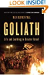Goliath: Life and Loathing in Greater...