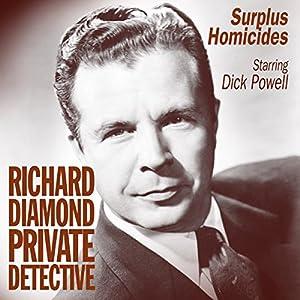 Richard Diamond: Surplus Homicides Radio/TV Program