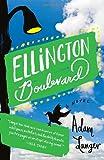 Ellington Boulevard: A Novel