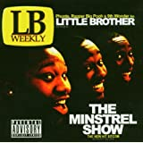 Minstrel Show ~ Little Brother