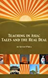 img - for Teaching in Asia: Tales and the Real Deal book / textbook / text book