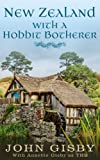 img - for New Zealand with a Hobbit Botherer book / textbook / text book