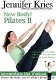 Jennifer Kries: New Body! Pilates II